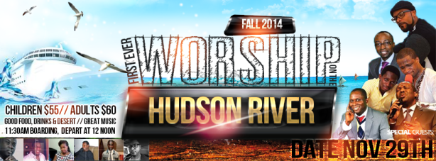 First Ever Worship On The Hudson